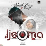 Sauw Blaze Ft Floxy – Ijeoma (Prod by EnzyPro)