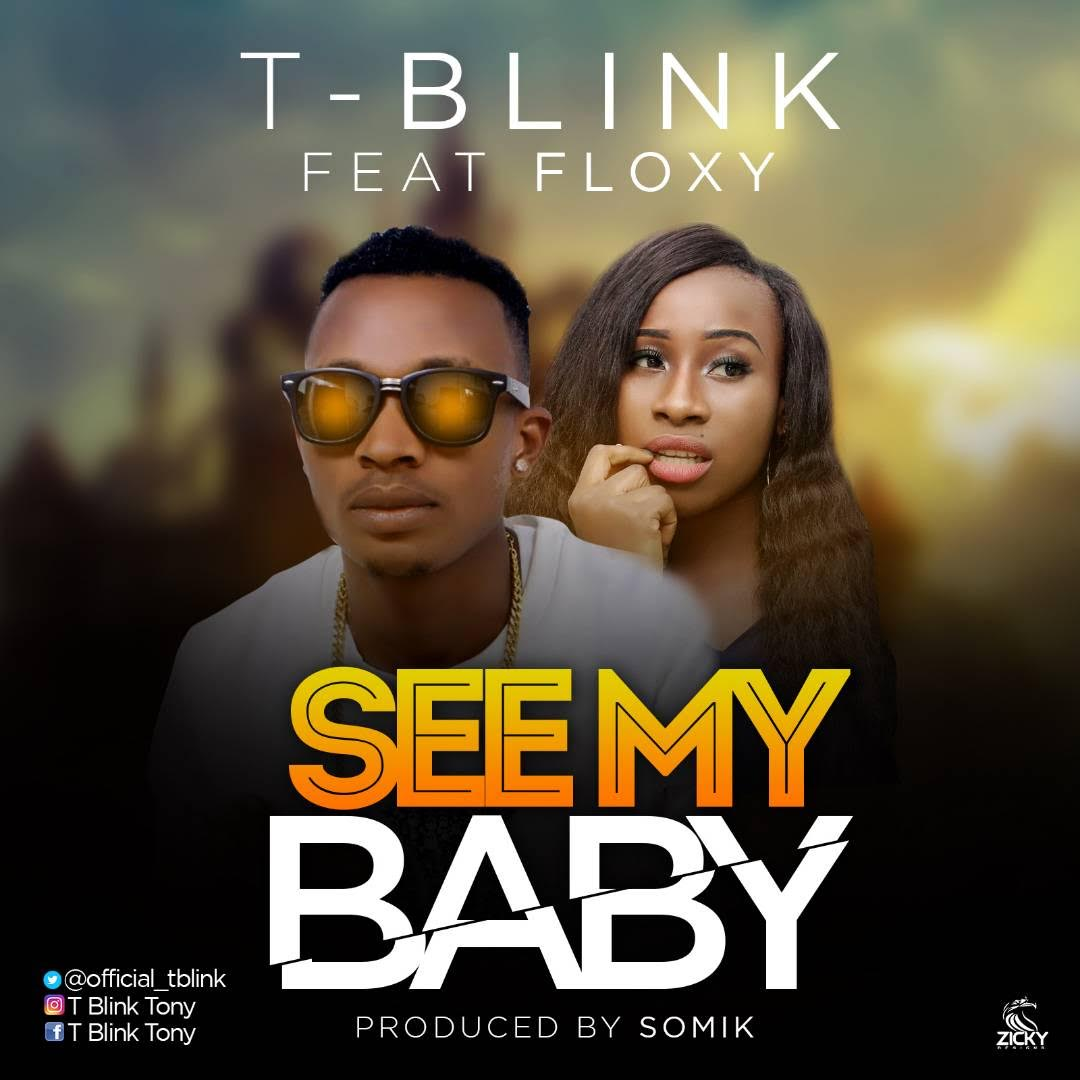 T-Blink Ft. Floxy - See My Love