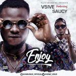 V5ive – Enjoy Ft. Saucy