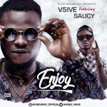 V5ive-Enjoy-Ft.-Saucy Audio Music