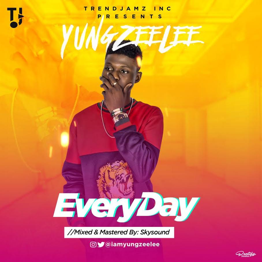 Yung-Zeelee-EveryDay Audio Music Recent Posts