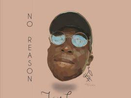 Jay Teaz - No Reason