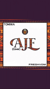 Tomiwa - Aje (Cover)