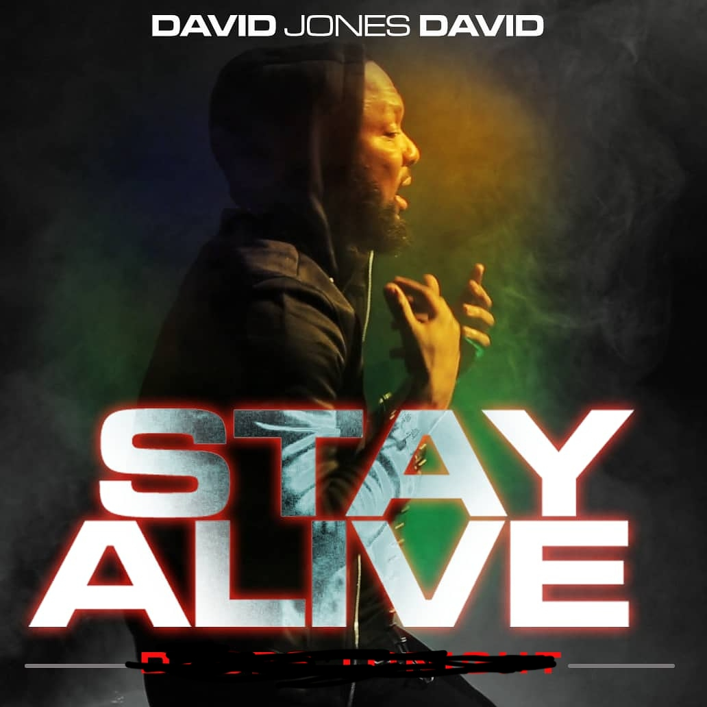 VIDEO & AUDIO: David Jones David - Stay Alive