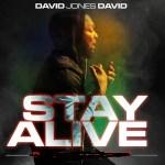 VIDEO & AUDIO: David Jones David - Stay Alive