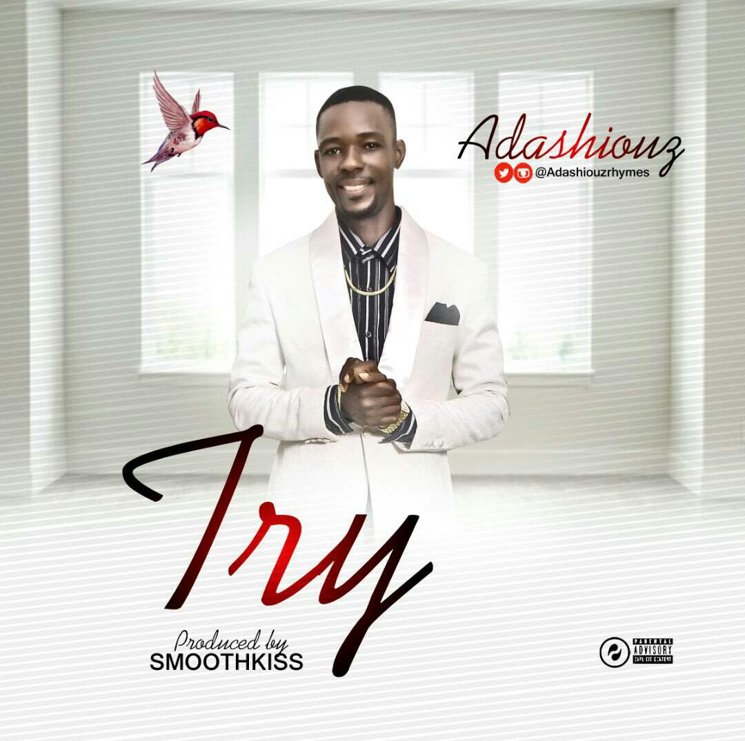 Adashiouz-Try-Prod.-SmoothKiss Audio Music Recent Posts