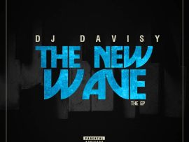DJ Davisy - The New Wave EP