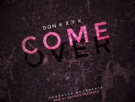 Don K x Yk - Come Over