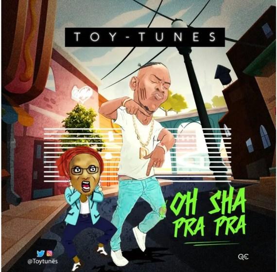 Toy Tunes - Oh Sha Pra Pra