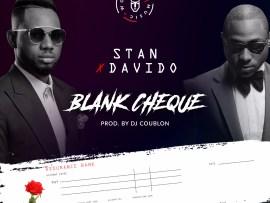 Stan X Davido - Blank Cheque (Prod Dj Coublon)