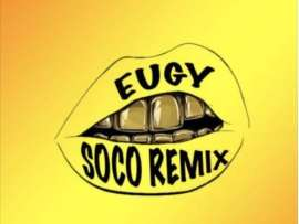Eugy – Soco (Remix) ft. Wizkid
