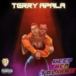 Terry Apala – Keep them Talking