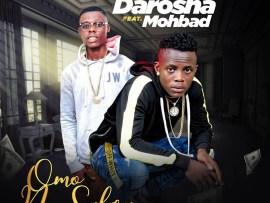 Darosha ft. MohBad - Omo No Salary