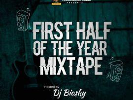 MIXTAPE: DJ Biosky - TrendzHauz First Half Of The Year Mix