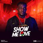DX-–-Show-Me-Love Audio Music Recent Posts