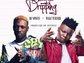 Dj Spicey x Wale Turner - Swaggu Dripping (Prod By Rythmz)