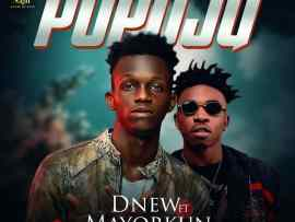 D'New - Popoju ft. Mayorkun (Prod. by Kiddominant)