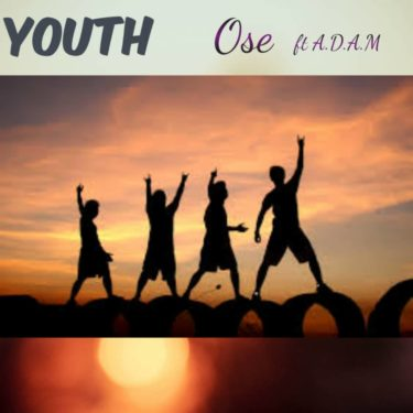 Ose ft. A.D.A.M – Youth