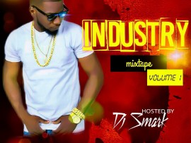 MIXTAPE: Dj Smark - Industry Mixtape (Vol. 1)