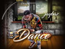 Jaybaz – Dance For Me