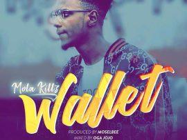 Mola Killz - Wallet (Prod By Moselbee)