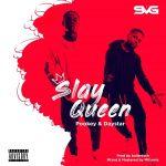 Pookey & Daystar – Slay Queen