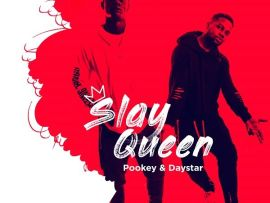 Pookey & Daystar - Slay Queen