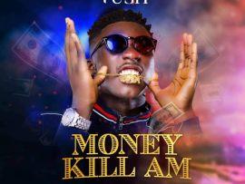 Tush - Money Kill Am