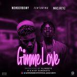 WonderBowy-Gimme-Love-ft.-Macjreyz Audio Music Recent Posts