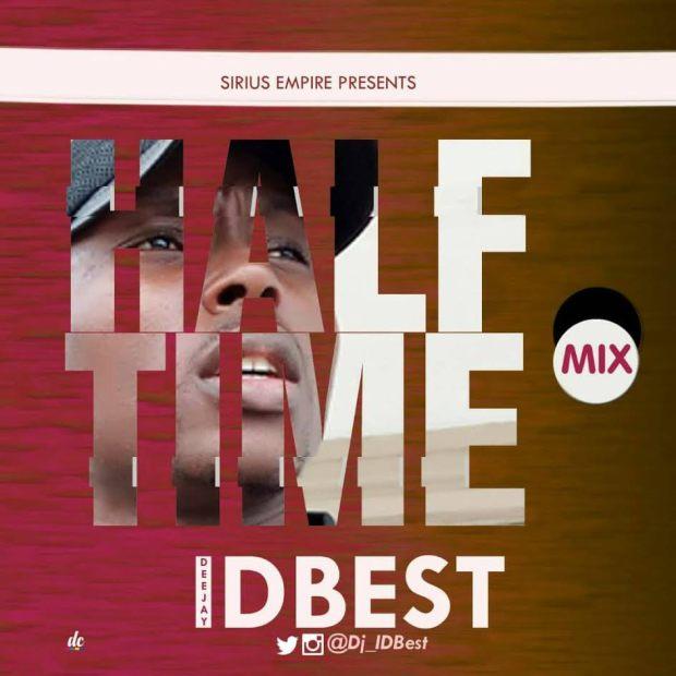 MiXTAPE: DJ IDBest - Half Time