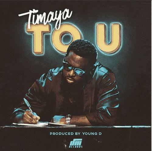Timaya – To U