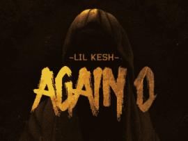 Lil Kesh – Again O (Prod. Rexxie)