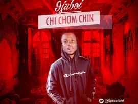 9jaboi - Chi Chom Chin