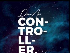 Drone Ace ft. Flexer - Controller