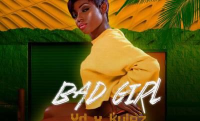 Y.D ft. Kylez - Bad Girl