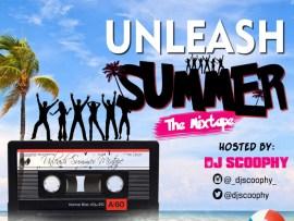 MIXTAPE: DJ Scoophy X TrendsVibes - Unleash Summer