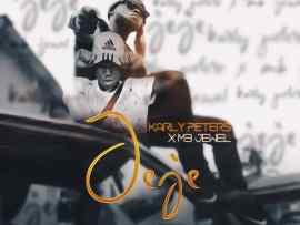Karly Peters - Jeje ft. MB Jewel