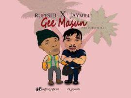 Ruffsid X JayMilli – Gee Masun (Prod. By JayMilli)