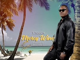 T.Touch - Mercy Wine (Prod. WileTunes)