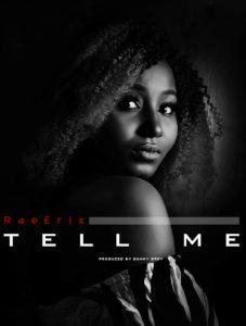 Rae Erix - Tell Me