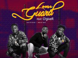 Yungwizz - Loose Guard Ft. O'giveR