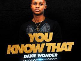 Davie Wonder - You Know That