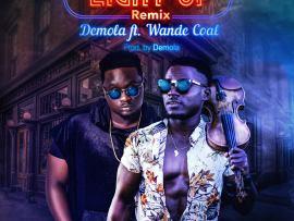 Demola – Light Up (Remix) ft. Wande Coal