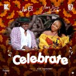 Joe EL & Yemi Alade – Celebrate