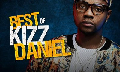 DJ Davisy - Best Of Kizz Daniel Mix