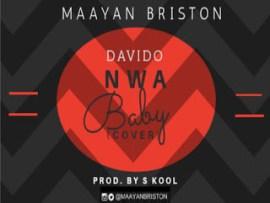 Maayan Briston - Nwa Baby (Davido's Cover)
