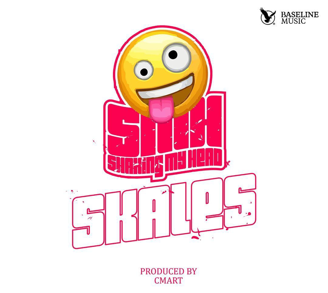 MUSIC: Skales – Shaking My Head (SMH)