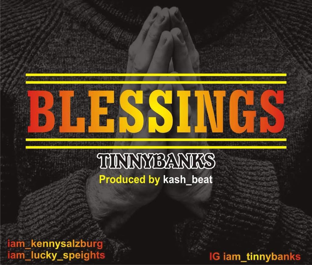 TinnyBanks - Blessings (Prod. KashBeatz)
