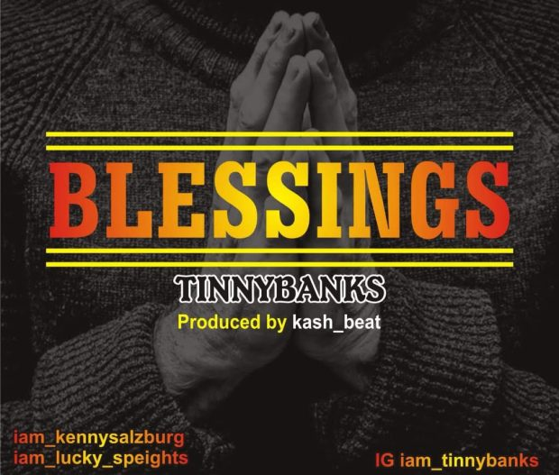 TinnyBanks - Blessings (Prod. KashBeatz)