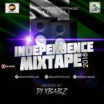 Mixtape: iwonpopular vs Olofofomusic Independence Mix 2018